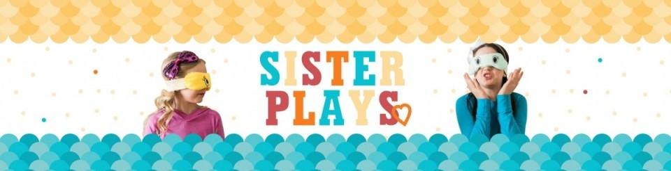 SisterPlays